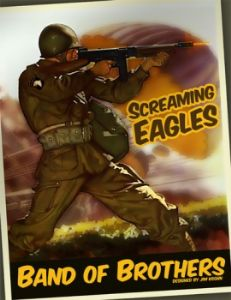 Band of Brothers : Screaming Eagles 2nd Edition